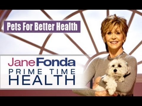 Jane Fonda: Pets for Better Health- Primetime Health