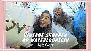 VINTAGE SHOPPEN OP WATERLOOPLEIN Met Aimee! o Vintage Week