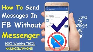 Best Way to Send Message On Facebook Without Messenger [Android/iPhone]