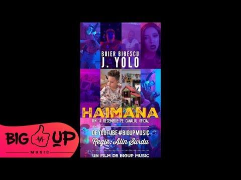 Boier Bibescu feat. J. Yolo - Haimana   Teaser