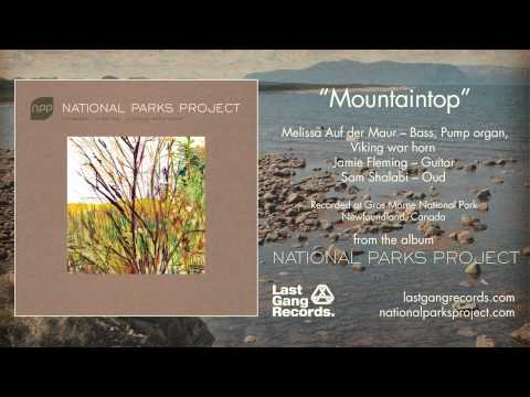 National Parks Project - Mountaintop
