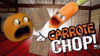 Annoying Orange - Carrote CHOP!
