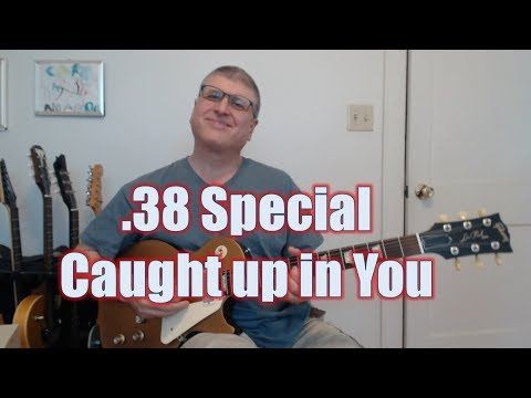 How to Play Caught Up In You by .38 Special (with TAB)