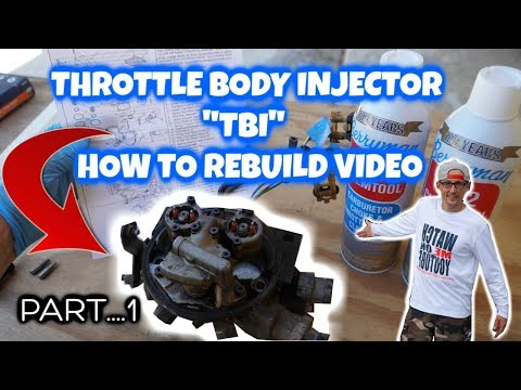 HOW TO REBUILD A TBI THROTTLE BODY INJECTION SYSTEM