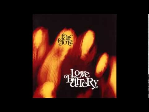 Love Battery - Far Gone