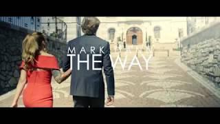 Mark Dann - THE WAY (Official trailer)