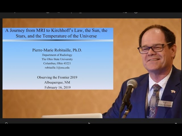 Dr. P.M. Robitaille | OTF2019 | Revelations Through MRI