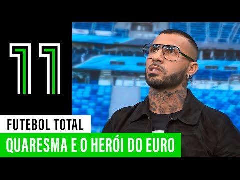 Futebol Total: Quaresma e o herói do Euro