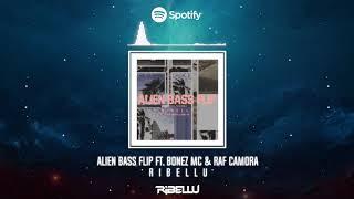 RIBELLU - Alien Bass Flip ft RAF Camora & Bonez MC (Official PAP2 Tour Remix)