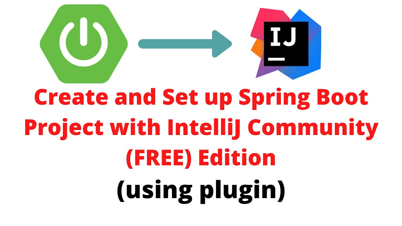 Create and Setup Spring Boot Project Directly in IntelliJ using Plugin