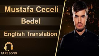 Mustafa Ceceli - Bedel (English Translation)