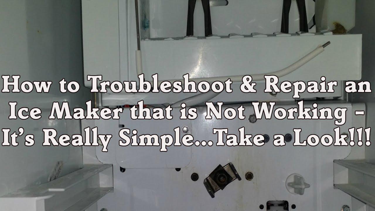 Troubleshooting Ice Maker Repair