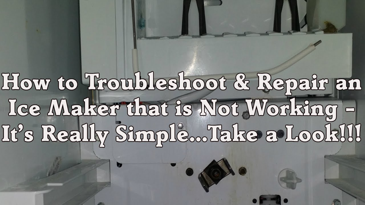 troubleshooting ice maker repair sears kenmore whirlpool kitchenaid refrigerator not working [ 1280 x 720 Pixel ]