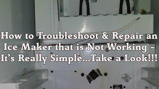 Troubleshooting Ice Maker Repair - Sears Kenmore, Whirlpool, Kitchenaid Refrigerator Not Working
