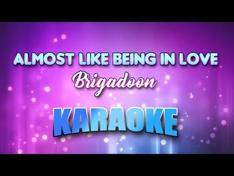 Brigadoon - Almost Like Being In Love (Karaoke version with Lyrics)