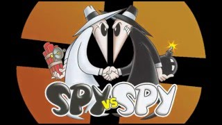 Spy vs. Spy - a TF2 Dub (Reupload)