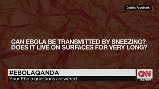 Sanjay Gupta MD: Can Ebola live outside the body?