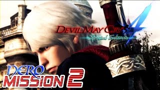 Devil May Cry 4 Special Edition Walkthrough - NERO Mission 2【60FPS】PS4