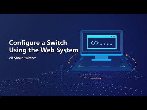 HUAWEI S Series Switch-Configure A Switch Using The Web System