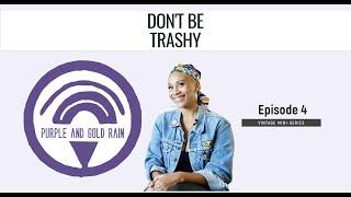 Purple & Gold Rain - Episode 4, Vintage Mini Serie