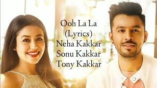 Ooh La La (Sonu Kakkar, Neha Kakkar) Mp3 Song Download