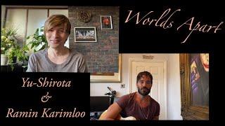 Worlds Apart - Ramin Karimloo and Yu Shirota (Big River)