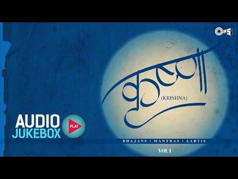 Best Shree Krishna Songs, Bhajans, Mantra, Aarti Vol 1 Non Stop | Jagjit Singh, Anup Jalota