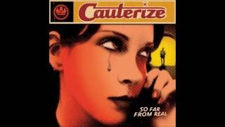 Cauterize - Ill Cry Tomorrow YouTube Videos