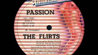 THE FLIRTS - PASSION (ORIGINAL MIX) (℗1982)