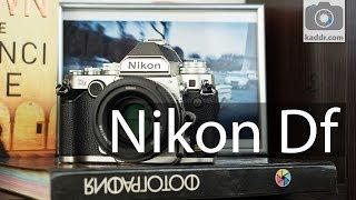 Nikon Df - Обзор Полнокадровой Ретро Зеркалки - Kaddr.com