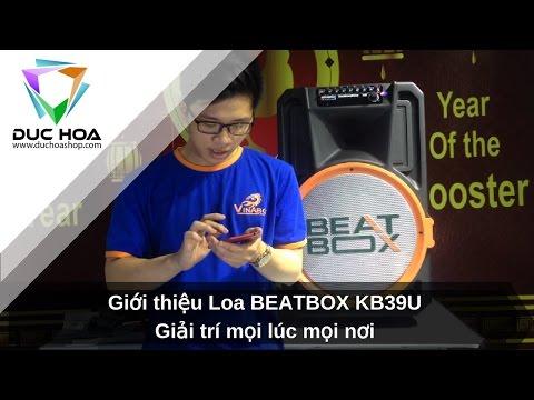 Giới thiệu Loa Di động BEATBOX KB39U - Hát karaoke, giải trí mọi lúc mọi nơi - duchoashop.com