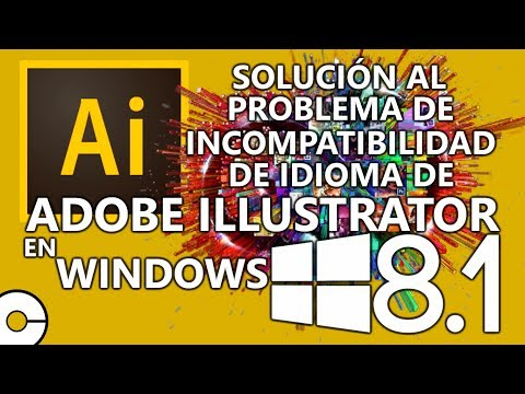 Solución al Problema de Incompatibilidad Idioma Unicode de Adobe Illustrator en Windows 8.1