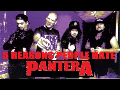 5 Reasons People Hate PANTERA