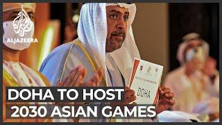 Doha to host 2030 Asian Games, Riyadh 2034 edition