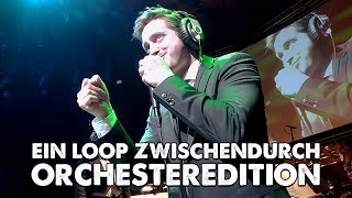 #IGNITION - Ein Loop zwischendurch - Orchesteredition