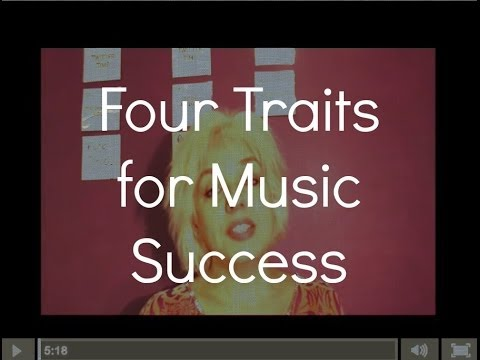 Four Traits for Music Success - ep 21
