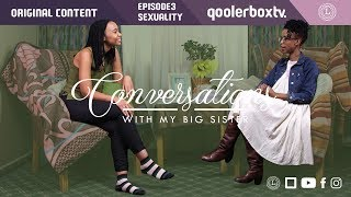 vuclip Conversations With My Big Sister  - Sex (Episode 3)