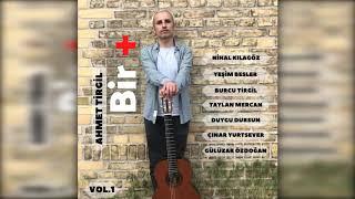 Ahmet Tirgil ft  Duygu Dursun - Bir Yar Gelir Resimi
