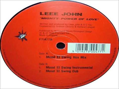 Leee John - Mighty Power Of Love (Mood II Swing Dub) 1995 FREETOWN INC.