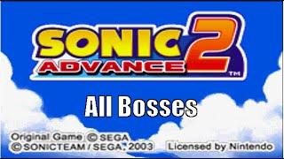 Sonic Advance 2 All Bosses