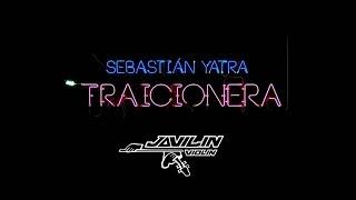 Sebastian Yatra - Traicionera (by JaviLin)