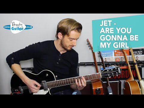 JET Are You Gonna Be My Girl Guitar Lesson Tutorial - EASY Rock Songs