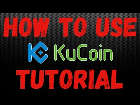 Kucoin Exchange Tutorial : How to REGISTER and USE the Kucoin Exchange