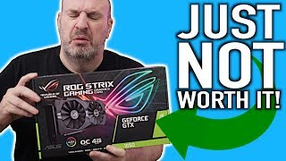 Asus STRIX GTX 1650 Too Little For Too Much!