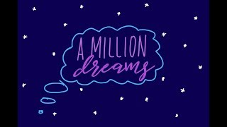 A Million Dreams - The Greatest Showman (lyric video)