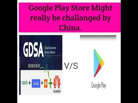GDSA: Huwaei, Oppo, Vivo, and Xiaomi may join hands to challenge Play Store