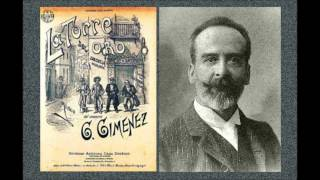 """Gerónimo Giménez: Preludio de """"La torre del oro"""" (1902)"""