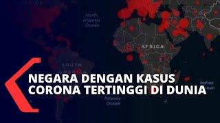 Ini Daftar Teratas Kasus Corona Terbanyak di Dunia