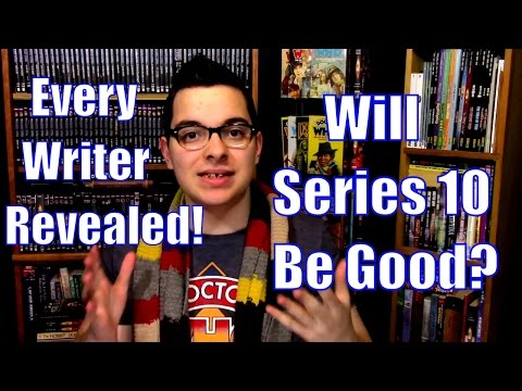 Series Ten of Doctor Who - Will It Be Good?