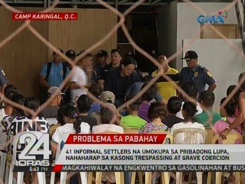 41 informal settlers na umokupa sa pribadong lupa, nahaharap sa kasong trespassing at grave coercion